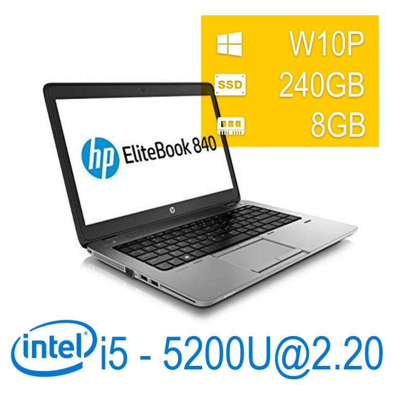 Hp Elitebook 840 G2 I5-5200U/8/SSD240/W10PUPD/1Y